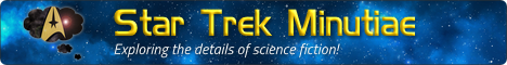 Star Trek Minutiae