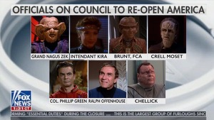 "A spoof of the Fox News announcement showing pictures of seven people on the ""Council to Re-Open America"": Grand Nagus Zek, Intendant Kira, Liquidator Brunt, Doctor Crell Moset, Colonel Philip Green, Ralph Offenhouse, and Chellick."